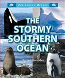 The Stormy Southern Ocean, Doreen Gonzales, 0766040917
