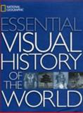 National Geographic Essential Visual History of the World, National Geographic Society Staff, 1426200919