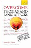 Overcome Phobias and Panic Attacks, Sandi Mann, 1444190911