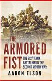 The Armored Fist, Aaron Elson, 1781550913