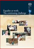 Equality at Work - The Continuing Challenge : Global Report under the Follow-Up to the ILO Declaration on Fundamental Principles and Rights at Work 2011, International Labor Office, 9221230910