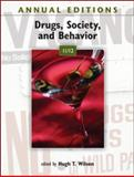 Annual Editions: Drugs, Society, and Behavior 11/12, Wilson, Hugh, 007805091X
