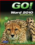 GO! with Microsoft Word 2010 Introductory, Gaskin, Shelley and Ferrett, Robert L., 0135090911