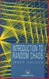 Introduction to Random Chaos, Szulga, Jerzy, 0412050919