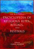 Routledge Encyclopedia of Religious Rites, Rituals and Festivals, , 0415880912
