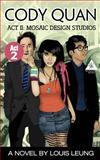 Cody Quan Act II : Mosaic Design Studios, Leung, Louis, 0991380916