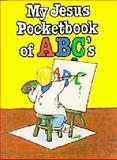 ABC's, David C. Cook Publishing Company Staff, 1555130917