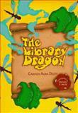 The Library Dragon, Carmen Agra Deedy, 156145091X