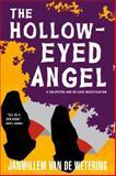 The Hollow-Eyed Angel, Janwillem Van de Wetering, 156947091X