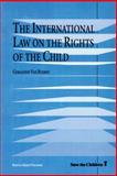 The International Law on the Rights of the Child, Van Bueren, Geraldine, 9041110917