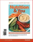 Nutrition and You, Books a la Carte Edition, Blake, Joan Salge, 0321960912