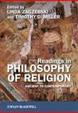 Readings in Philosophy of Religion : Ancient to Contemporary, , 1405180919