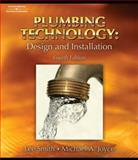 Plumbing Technology : Design and Installation, Joyce, Michael and Smith, Lee, 1418050911