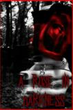 A Rose in Darkness, Zoey Sweete and Tryxie Lynn, 1495350916