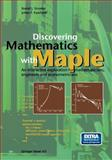 Discovering Mathematics with Maple : An Interactive Exploration for Mathematicians, Engineers and Econometricians, Stroeker, R. J. and Kaashoek, J. F., 3764360917