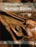 The Archaeology of Human Bones, Mays, Simon, 0415480914