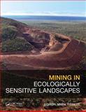 Mining in Ecologically Sensitive Landscapes, Tibbett, Mark, 0415620910
