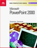 New Perspectives on Microsoft PowerPoint 2000, Zimmerman, Beverly B. and Zimmerman, S. Scott, 0760070911