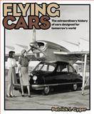 Flying Cars, Patrick J. Gyger, 0857330918