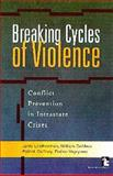 Breaking Cycles of Violence 9781565490918