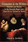 Cervantes in the Middle : Realism and Rea, Friedman, Edward, 1588710912