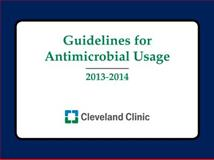 Guidelines for Antimicrobial Usage 2013-2014, Cleveland Clinic, 193261091X