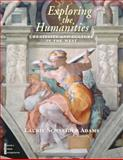Exploring the Humanities, Combined : Creativity and Culture in the West, Adams, Laurie Schneider and Laurence King Publishing Limited Staff, 0130490911
