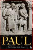 Paul : Life, Setting, Work, Letters, Wischmeyer, Oda, 0567630919
