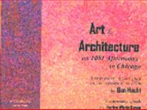 Art and Architecture on 1001 Afternoons in Chicago : Essays and Tall Tales of Artists and the Cityscape of The 1920s, Hecht, Ben and Kovan, Florice Whyte, 0966770919