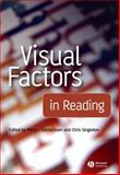Visual Factors in Reading, , 1405160918