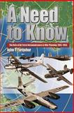 A Need to Know - the Role of Air Force Reconnaissance in War Planning 1945-1953, John Farquhar, 1478360917