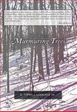 In the Murmuring Trees, R. Tirrell Leonard Jr., 1479730912