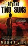 Two Suns, Maureen Miller, 1484060911