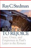 Reason to Rejoice, Ray C. Stedman, 1572930918
