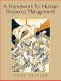 Framework for Human Resource Management, Dessler, Gary, 0131440926