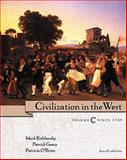 Civilization in the West, Volume C:Since 1789 (Chs 20-30) : Since 1789, Kishlansky, Mark and Geary, Patrick, 0321070925