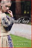 The Lacey Chronicles #2: the Queen's Lady, Eve Edwards, 0385740921