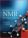 Essential Practical NMR for Organic Chemistry, Richards, S. A. and Hollerton, J. C., 0470710926