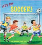 Let's Try Soccer!, Susa Hämmerle, 0735820929