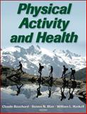 Physical Activity and Health, Bouchard, Claude and Blair, Steven N., 0736050922