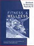 Fitness and Wellness, Hoeger, Wener W. K. and Hoeger, Sharon A., 1133490921