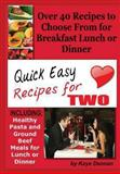 Quick Easy Recipes for Two, Kaye Dennan, 1493620924