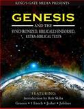 Genesis and the Synchronized, Biblically Endorsed, Extra-Biblical Texts, Rob Skiba, 1494300923