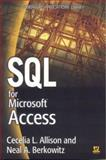 SQL for Microsoft Access, Cecelia Allison and Neal A. Berkowitz, 1556220928