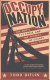 Occupy Nation, Todd Gitlin, 0062200925