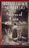 Sisters of Cain, Miriam Grace Monfredo, 0425180921