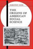 The Origins of American Social Science 9780521350921