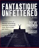 Fantastique Unfettered #2 : (Unless), , 0983170924