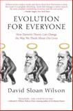 Evolution for Everyone, David Sloan Wilson, 0385340923