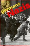 Germans into Nazis, Fritzsche, Peter, 0674350928